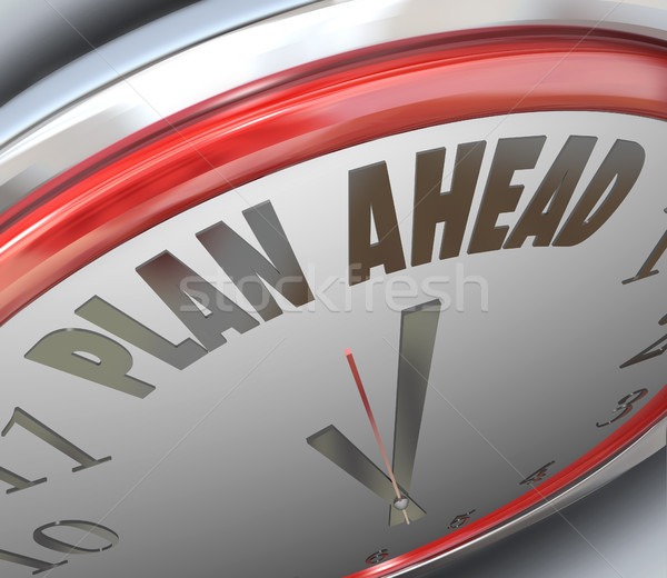 Plan Ahead Clock Time Future Planning Strategy Stock photo © iqoncept