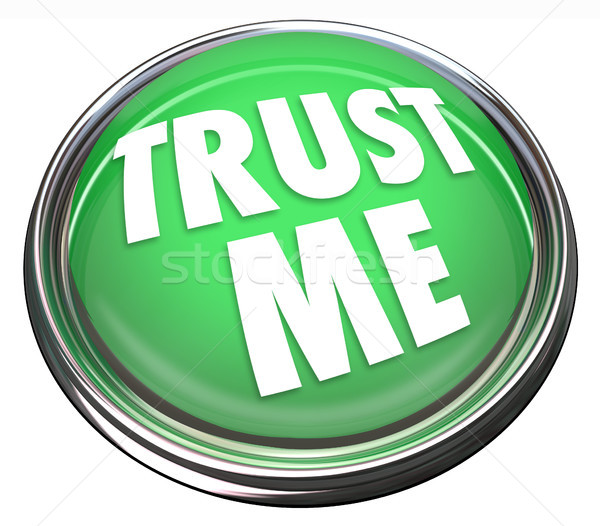 Trust Me Round Green Button Honest Trustworthy Reputation  Stock photo © iqoncept