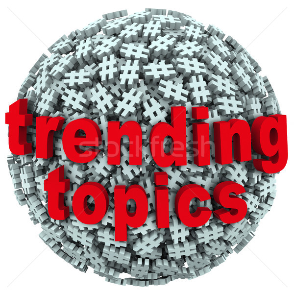 Stock photo: Trending Topics Hot Post Update Message Hash Tag Pound Symbols