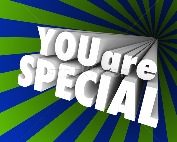 You Are Special 3D Words Unique Different Exceptional Stock photo © iqoncept