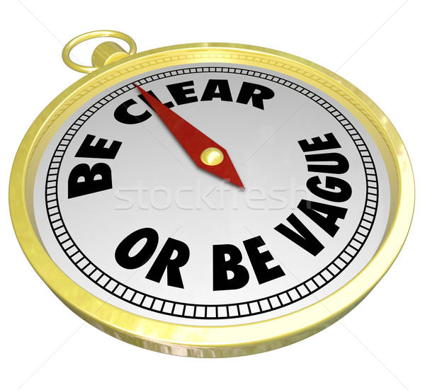 Be Clear or Be Vague Clarity Vs Confusing Message Commuication Stock photo © iqoncept