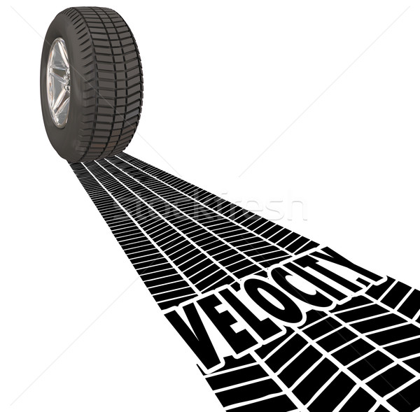 Velocity Tire Wheel Tracks Speed Fast Movement Travel Transporta Stock photo © iqoncept