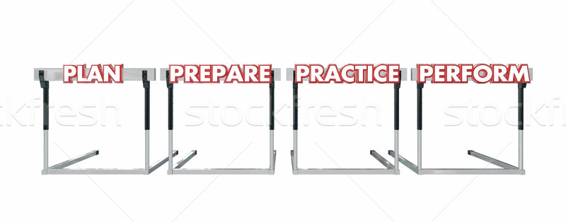 Plan Prepare Practice Perform Jumping Over Hurdles Achieve Succe Stock photo © iqoncept