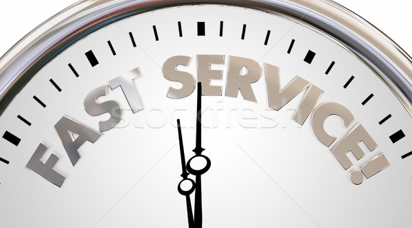 Fast Service Company Clock Time Speed Words 3d Illustration Stock photo © iqoncept