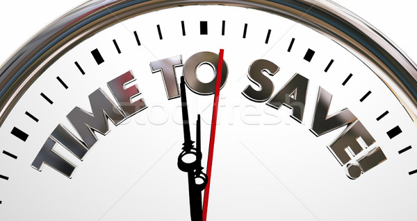 Time to Save Clock Sale Savings Money Words 3d Illustration Stock photo © iqoncept