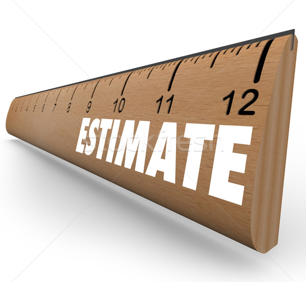 Estimate Word on Ruler Assessment Appraisal Stock photo © iqoncept
