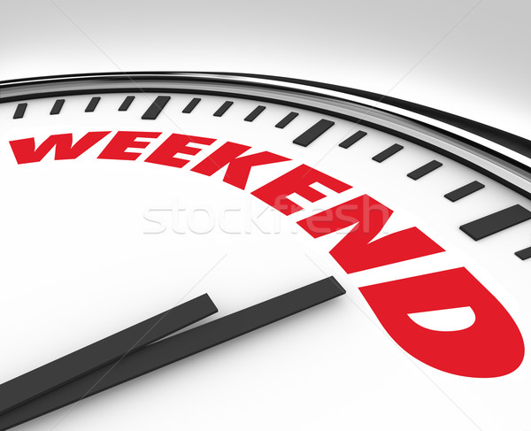 Weekend Word on Clock Time for Fun and Relaxation Stock photo © iqoncept
