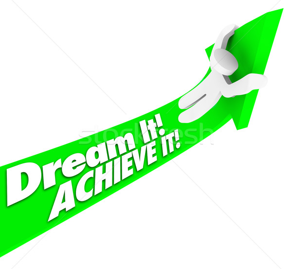 Dream It Achieve It Man Rides Arrow Up to Fulfill Hopes Plans Stock photo © iqoncept