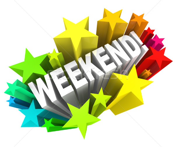 Weekend Stars Exciting Word Saturday Sunday Break Stock photo © iqoncept