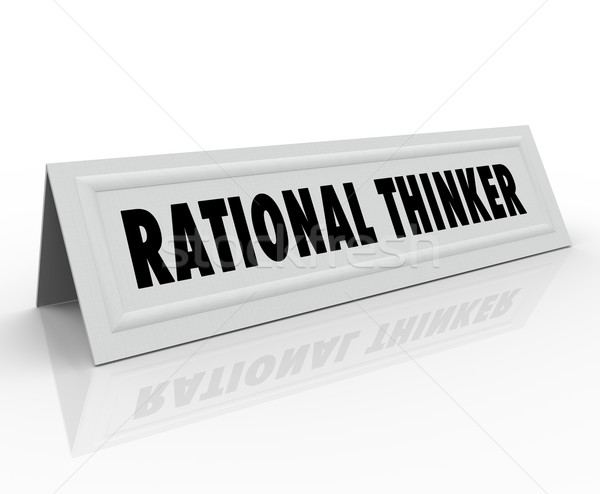 Rational Thinker Name Tent Card Reason Sensible Thought Speaker Stock photo © iqoncept
