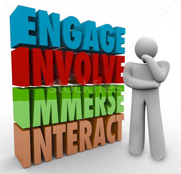 Engage Involve Immerse Interact Thinker 3d Words Stock photo © iqoncept
