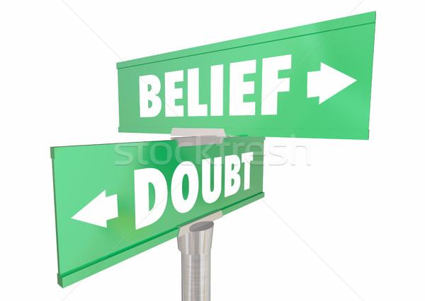 Wiara vs wątpić wiary znaki Zdjęcia stock © iqoncept