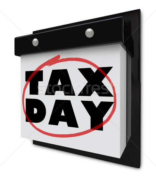 Tax Day - Words Circled on Wall Calendar Stock photo © iqoncept
