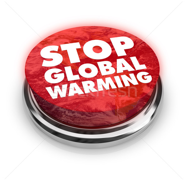 Stop Global Warming - Button Stock photo © iqoncept