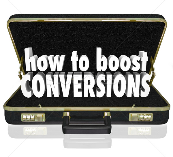 How to Boost Conversions Briefcase Increase Sales Closing Rate Stock photo © iqoncept