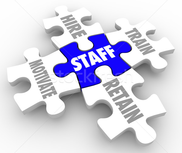 Staff Word Puzzle Pieces Hire Motivate Train Retain Human Resour Stock photo © iqoncept