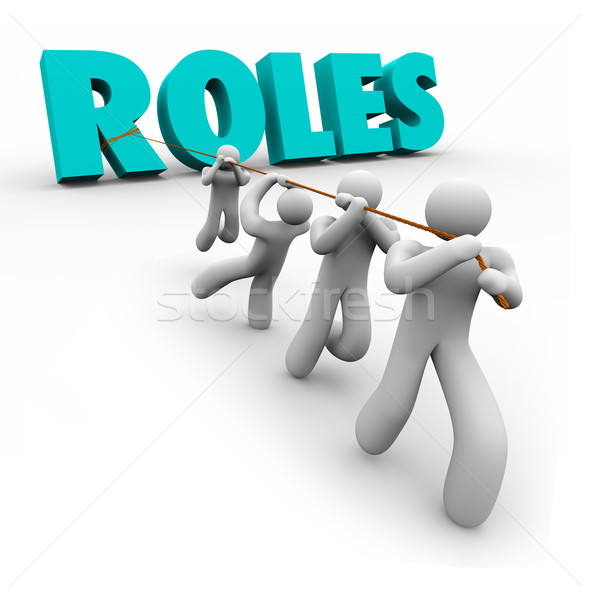 Roles Word Pulled by Team Members Jobs Duties Tasks Stock photo © iqoncept