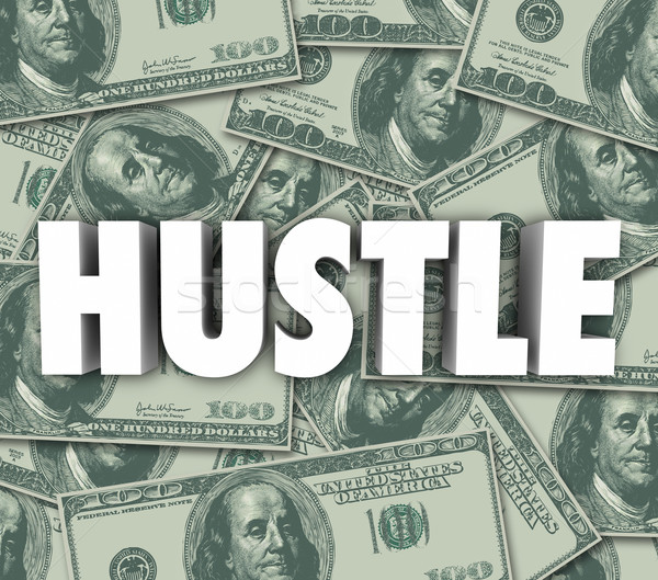 Hustle Make Money Word Sales Con Swindle Stock photo © iqoncept