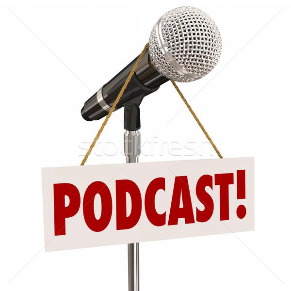 Podcast assinar microfone mostrar fórum palavra Foto stock © iqoncept