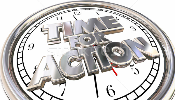 Time for Action Clock Now Move Progress Succeed Words Stock photo © iqoncept