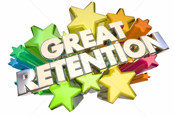 Great Retention Customers Employees Stars Words 3d Illustration Stock photo © iqoncept