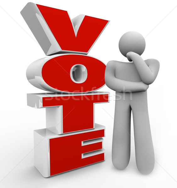 Vote Thinking Person Stands Beside Word Considering Options Stock photo © iqoncept