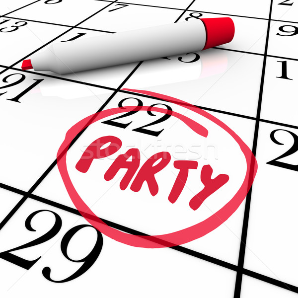 Party Word Circled Calendar Day Word Reminder  Stock photo © iqoncept