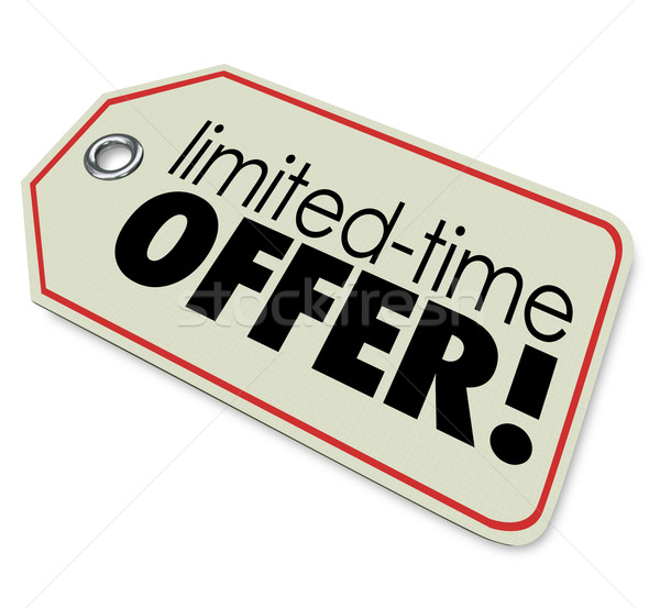 Limited Time Offer Price Tag Store Sale Special Deal Stock photo © iqoncept