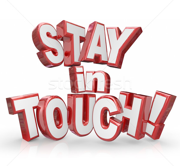 Stay in Touch 3d Red Letters Keep Communicating Updates Stock photo © iqoncept