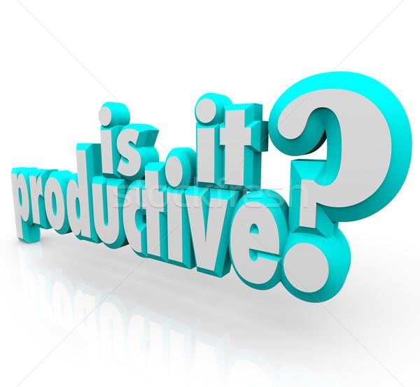 Productivo 3D palabras cuestión eficiencia Foto stock © iqoncept