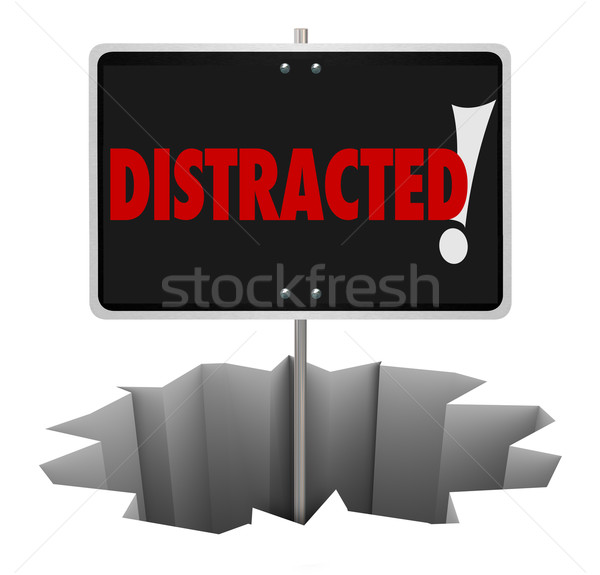 Distracted Warning Sign Danger Hole Pay Attention Stock photo © iqoncept