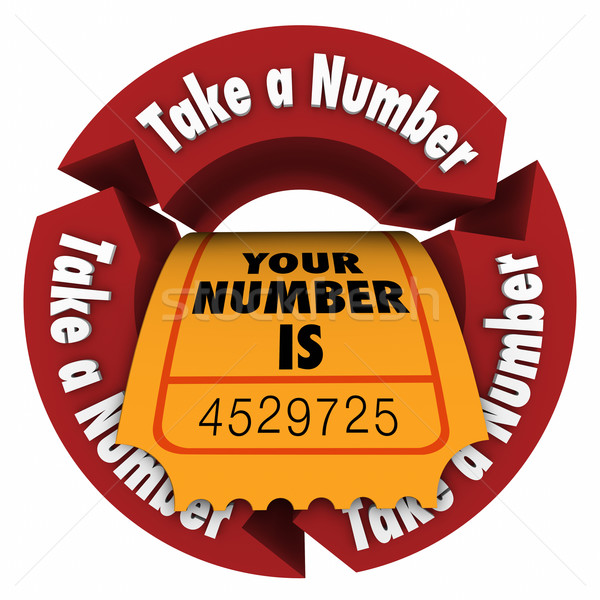 Take a Number Wait Your Turn Ticket Be Patient Stock photo © iqoncept