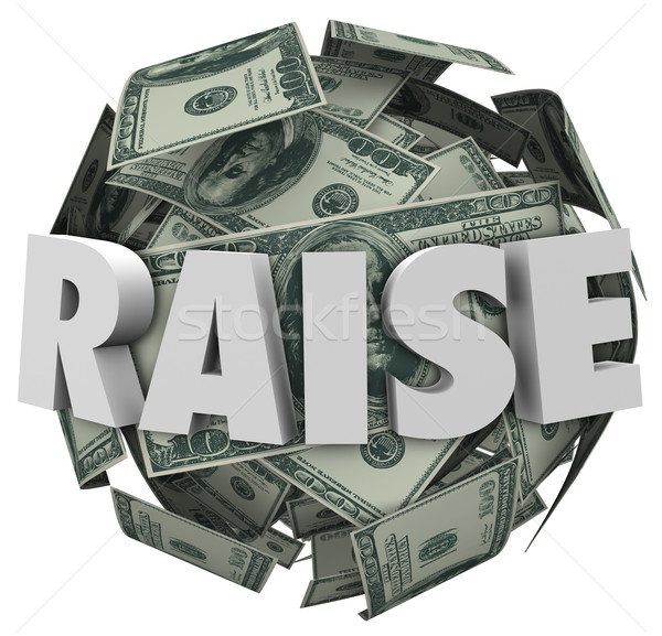 Stock photo: Raise 3d Word Pay Increase More Money Income Compensation