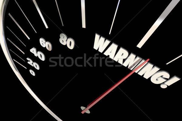 Warning Danger Emergency Trouble Words Speedometer 3d Illustrati Stock photo © iqoncept