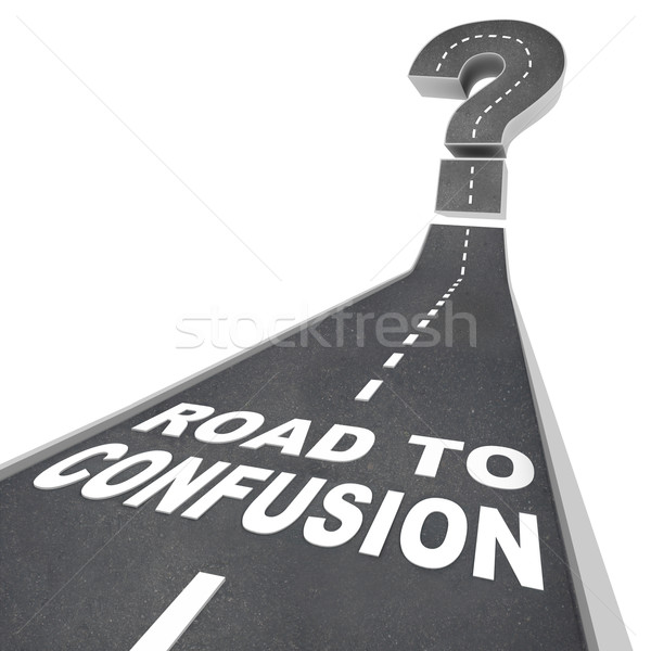 Road to Confusion - Words on Street Stock photo © iqoncept