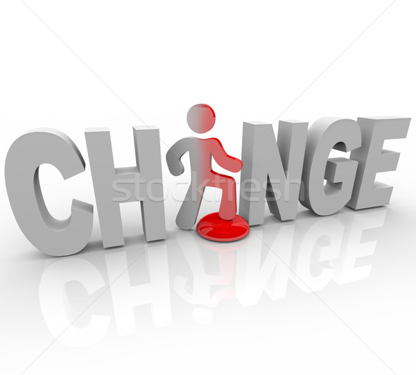 Change - Man in Word Steps on Button Stock photo © iqoncept