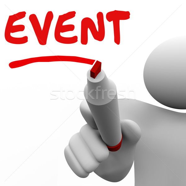 Event Word Marker Man Writing Word Reminder Stock photo © iqoncept