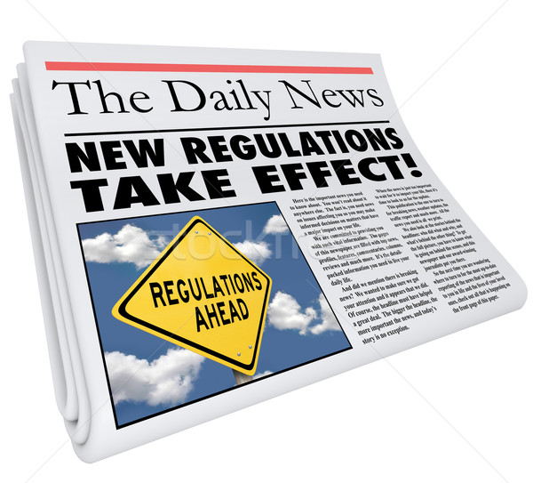 New Regulations Take Effect Newspaper Headline Information Stock photo © iqoncept