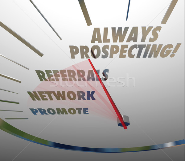 Always Prospecting Selling Sales Techniques Finding New Customer Stock photo © iqoncept