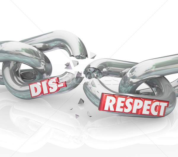 Stock photo: Disrespect Words 3d Chain Links Breaking Lack Respect Honor