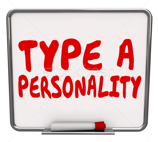 Type A Personality Dry Erase Board Test Evaluation Result Stock photo © iqoncept