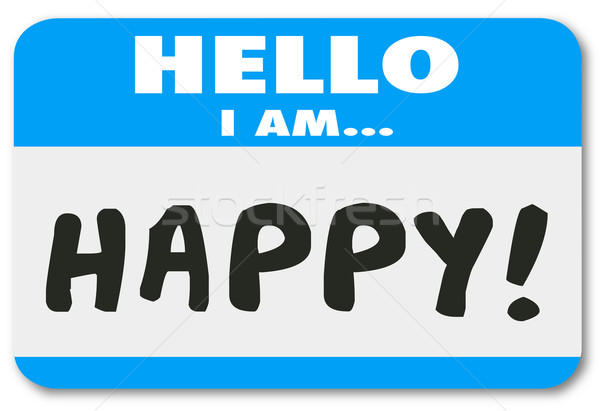 Hello I Am Happy Words Name Tag Satisfied Customer Stock photo © iqoncept