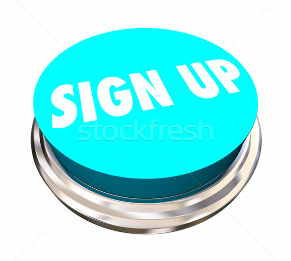 Stock photo: Sign Up Register Enroll Join Us Word Button 3d Illustration