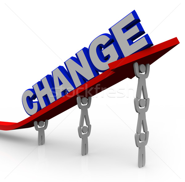 Team Lifts Word Change to Transform and Succeed Stock photo © iqoncept