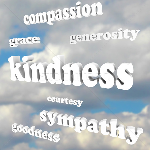Kindness Words in Sky Compassionate Generous Background Stock photo © iqoncept