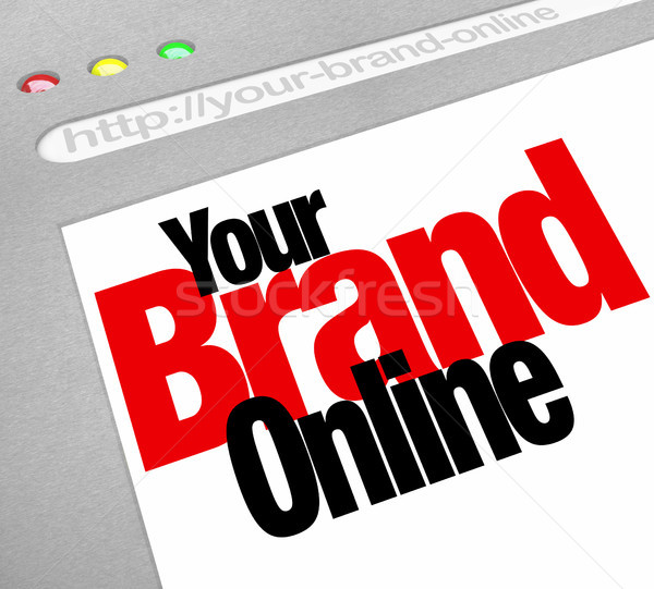 Your Brand Online Words Website Screen Internet Stock photo © iqoncept