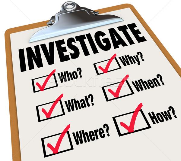 Grundlegende Sachverhalt Fragen überprüfen Liste Untersuchung Stock foto © iqoncept