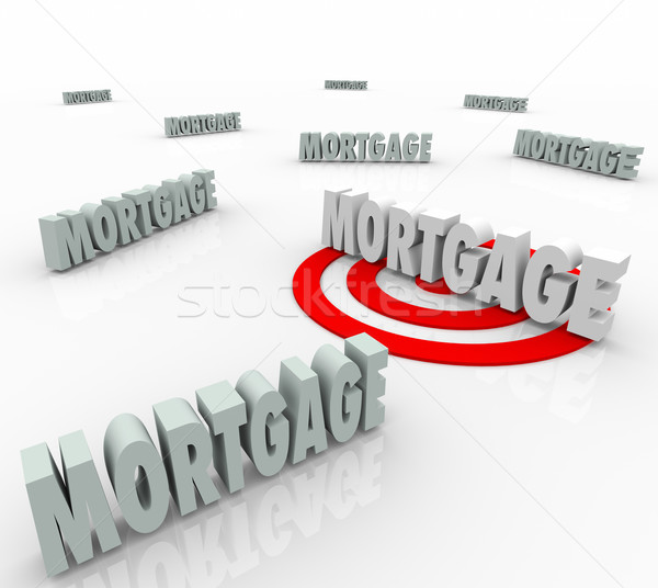 Mortgage Word Targeting Best Loan Option Lender Lowest Interest  Stock photo © iqoncept