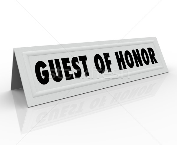 Guest of Honor Name Tent Card Speaker Welcome Dignitary Place Ho Stock photo © iqoncept