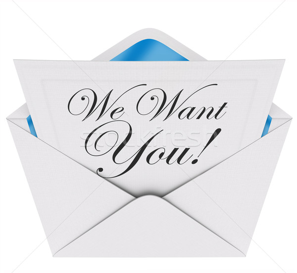 We Want You Invitation Letter Envelope Need Your Participation J Stock photo © iqoncept